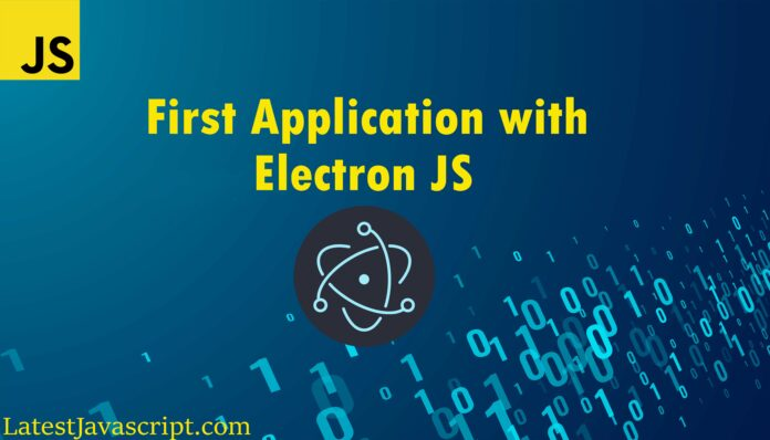 Create your first app with electron